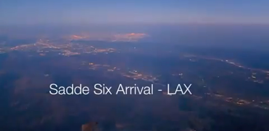 Sadde Six Arrival LAX